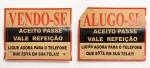 JAILTAO, Alugo-se  / Vendo-se,  placa publicitaria (2), 40 x 50 cm, R$300, (as duas)